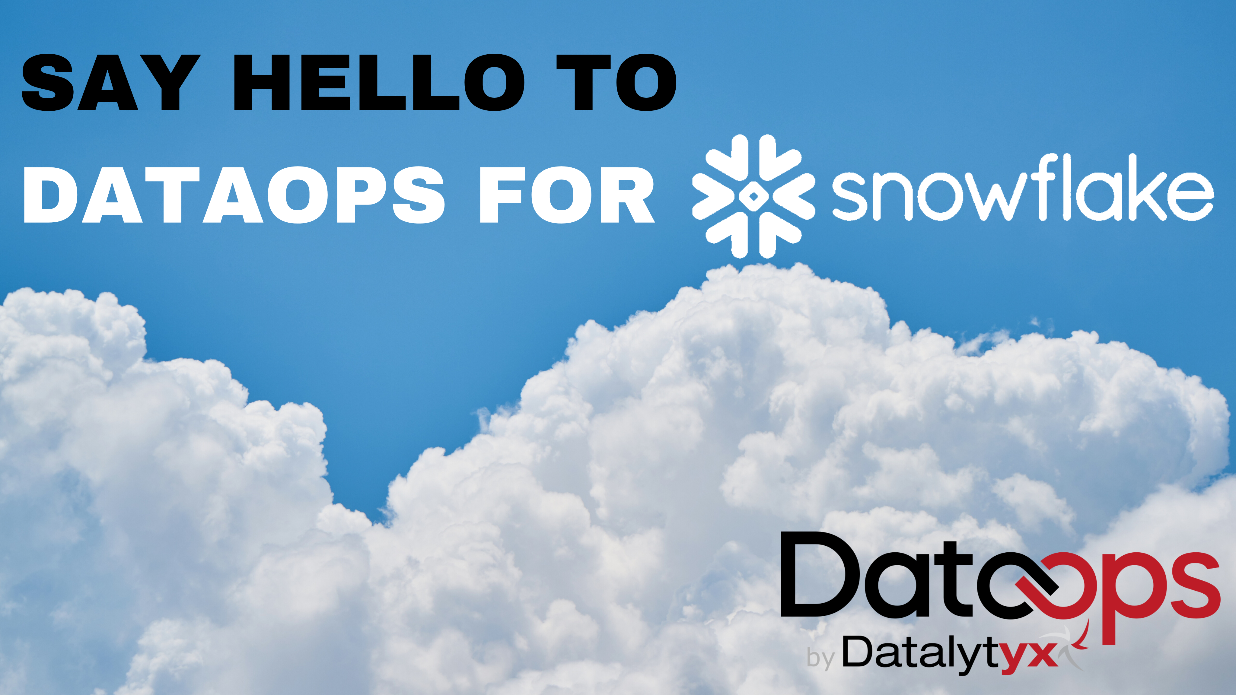 What we learned from the 'Say hello toDataOpsfor Snowflake' webinar