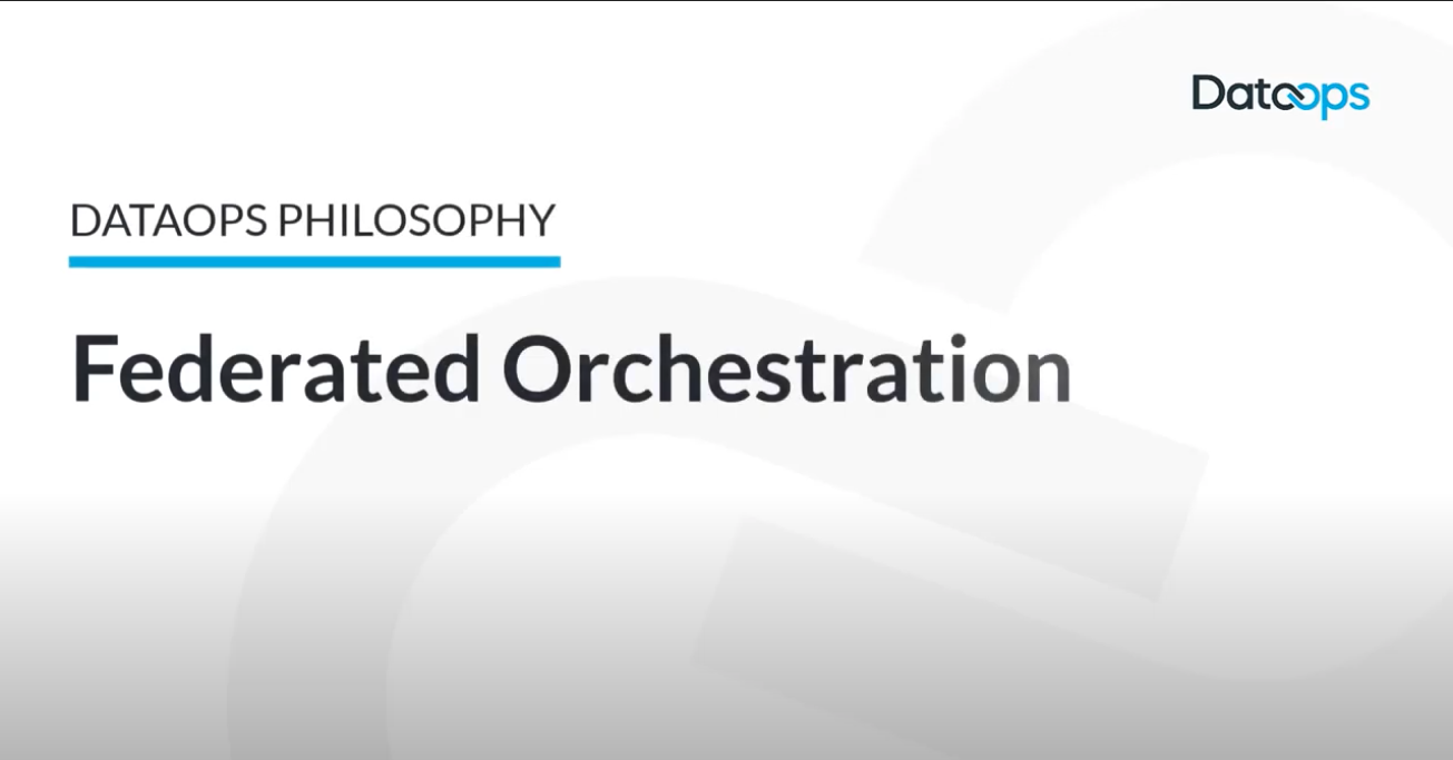DataOps Federated Orchestration