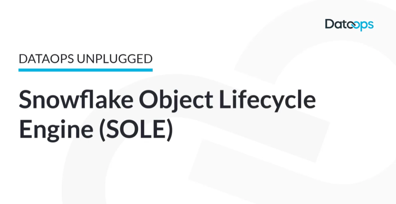Snowflake Object Lifecycle Engine