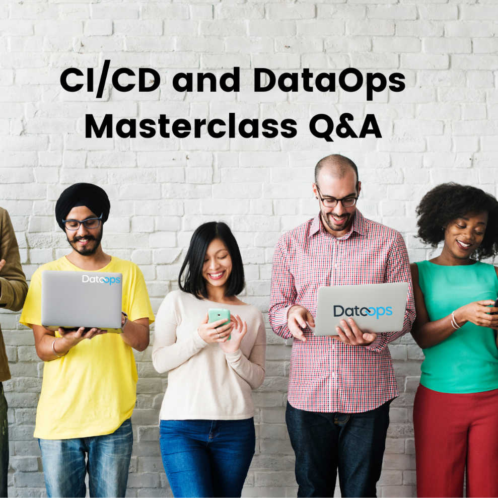 Q&A from the Masterclass on CICD and DataOps for Snowflake